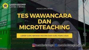Pengumuman Tes Wawancara dan Microteaching Lowongan Pekerjaan Guru Bahasa Inggris dan Guru Fisika 2020